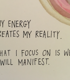 create your own reality, focus and mystical manifestations