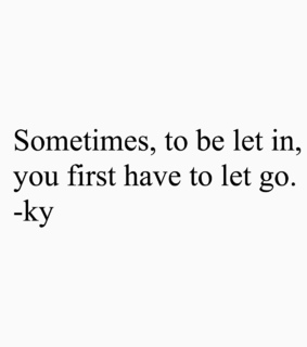 let go, close and poetry