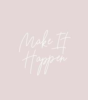 quote, make it happen and motivational